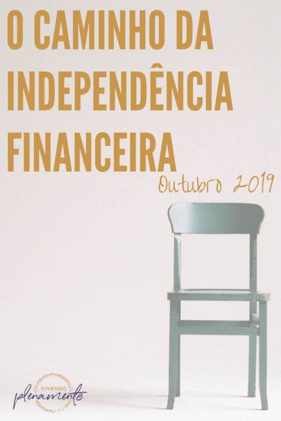 Imagem com uma cadeira e com o título: O caminho da Independência Financeira Outubro 2019